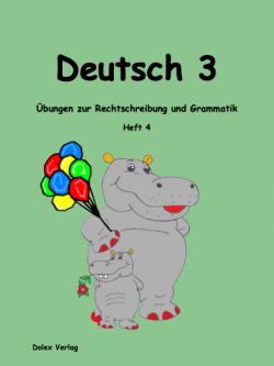 Deutsch Übungsheft für das 3 Schuljahr Heft 4
