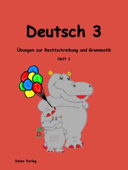 Deutsch Übungsheft für das 3 Schuljahr Heft 1
