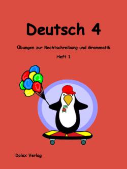 Deutsch Übungsheft für das 4 Schuljahr Heft 1